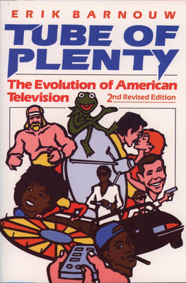 Tube of Plenty: The Evolution of American Television (Paperback)