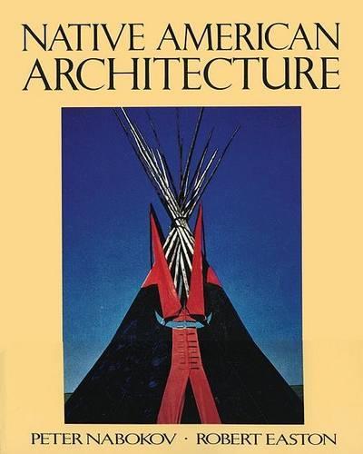 Native American Architecture (Paperback)