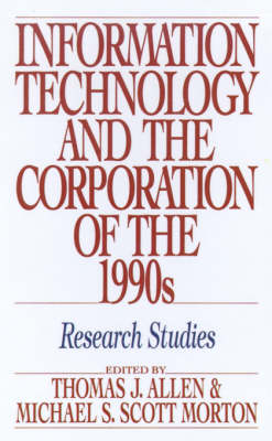Information Technology and the Corporation of the 1990s: Research Studies (Hardback)