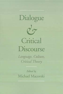 Dialogue and Critical Discourse: Language, Culture, Critical Theory (Hardback)
