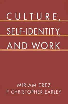 Culture, Self-Identity, and Work (Hardback)