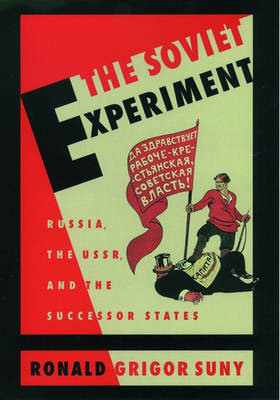 The Soviet Experiment: Russia, the USSR and the Successor States (Paperback)