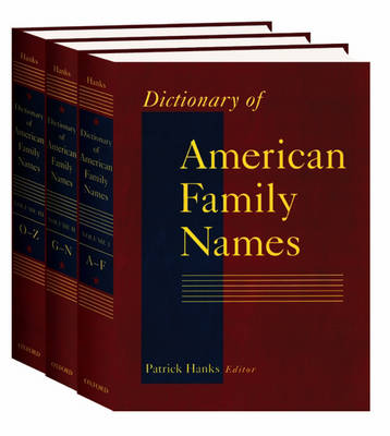 Dictionary of American Family Names: 3-Volume Set - Dictionary of American Family Names