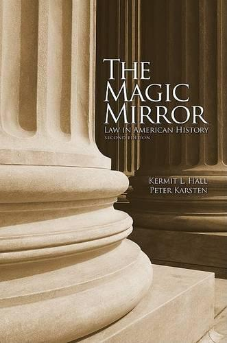The Magic Mirror: Law in American History (Paperback)
