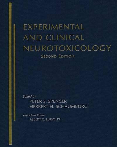 Experimental and Clinical Neurotoxicology (Hardback)