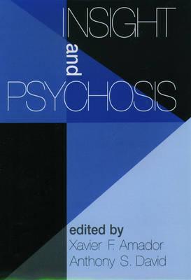 Insight and Psychosis (Hardback)