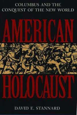 American Holocaust: The Conquest of the New World (Paperback)