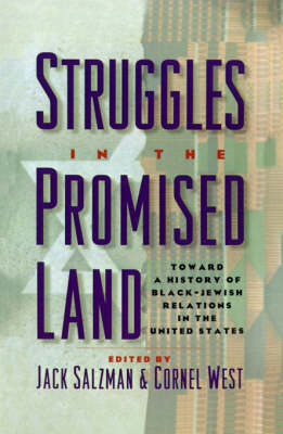 Struggles in the Promised Land: Towards a History of Black-Jewish Relations in the United States (Hardback)