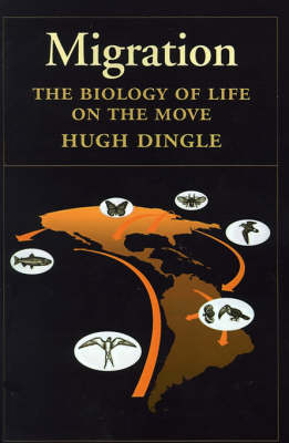 Migration: The Biology of Life on the Move (Hardback)