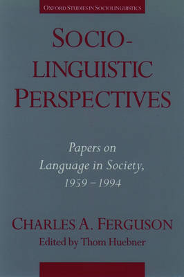 Sociolinguistic Perspectives: Papers on Language in Society, 1959-1994 - Oxford Studies in Sociolinguistics (Paperback)