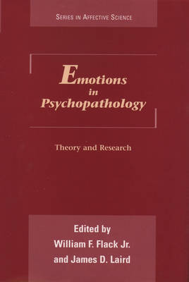 Emotions in Psychopathology: Theory and Research - Series in Affective Science (Hardback)