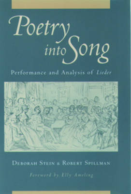 Poetry into Song: Performance and Analysis of Lieder (Hardback)