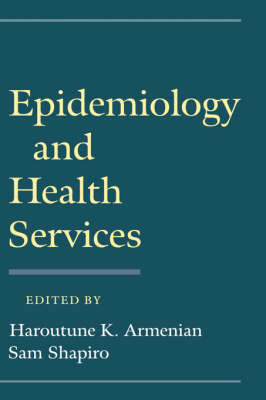 Epidemiology and Health Services (Hardback)