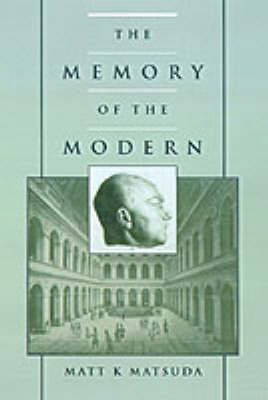 The Memory of the Modern (Hardback)