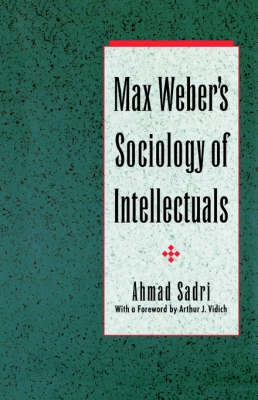 Max Weber's Sociology of Intellectuals (Paperback)