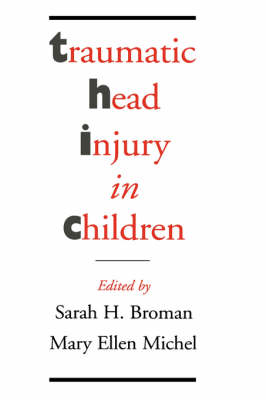 Traumatic Head Injury in Children (Hardback)