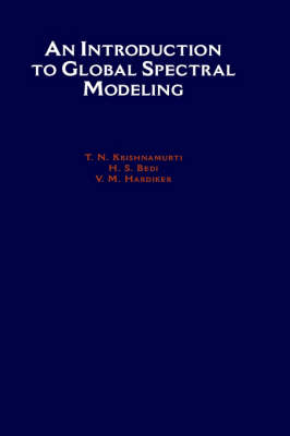 An Introduction to Global Spectral Modeling (Hardback)