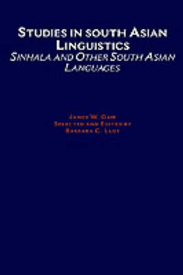 Studies in South Asian Linguistics: Sinhala and Other South Asian Languages (Hardback)