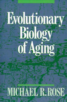 Evolutionary Biology of Aging (Paperback)