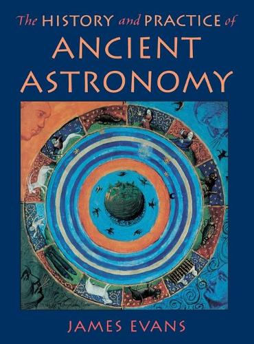The History and Practice of Ancient Astronomy (Hardback)