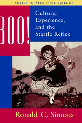 Boo! Culture, Experience, and the Startle Reflex - Series in Affective Science (Hardback)