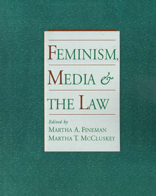 Feminism, Media, and the Law (Paperback)
