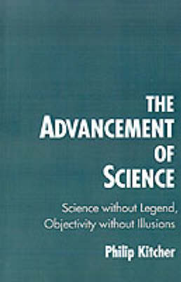 The Advancement of Science: Science Without Legend, Objectivity Without Illusions (Paperback)