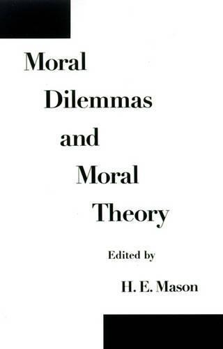 Moral Dilemmas and Moral Theory (Hardback)