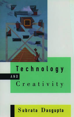 Technology and Creativity (Hardback)