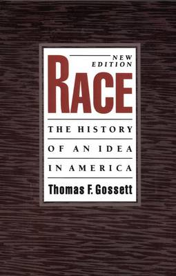Race: The History of an Idea in America - Race and American Culture (Paperback)
