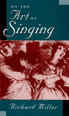 On the Art of Singing (Hardback)