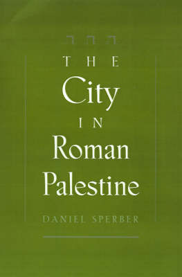 The City in Roman Palestine (Hardback)