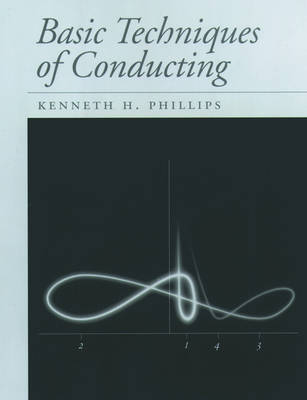 Basic Techniques of Conducting (Spiral bound)