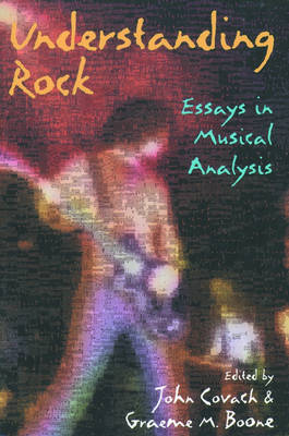Understanding Rock: Essays in Musical Analysis (Paperback)