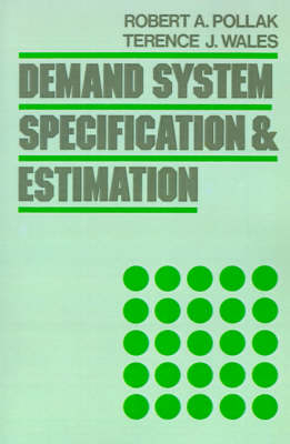Demand System Specification and Estimation (Paperback)