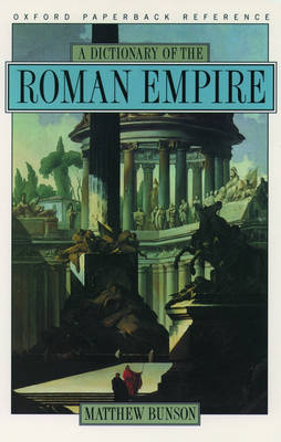 A Dictionary of the Roman Empire (Paperback)