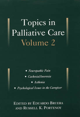 Topics in Palliative Care, Volume 2 (Hardback)