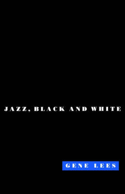 Cats of Any Color: Jazz Black and White (Paperback)