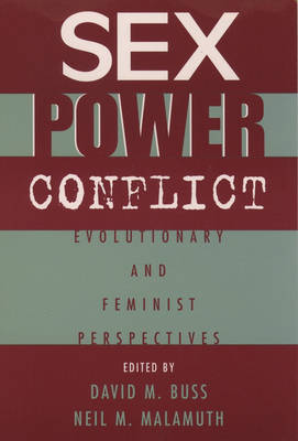 Sex, Power, Conflict: Evolutionary and Feminist Perspectives (Paperback)