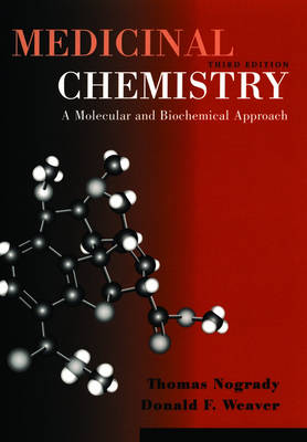 Medicinal Chemistry: A Molecular and Biochemical Approach (Paperback)