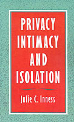 Privacy, Intimacy, and Isolation (Paperback)