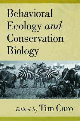 Behavioral Ecology and Conservation Biology (Hardback)