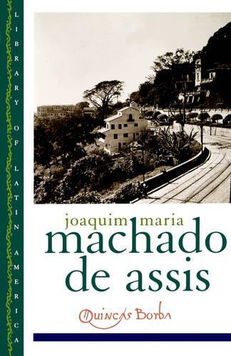 Quincas Borba - Library of Latin America (Paperback)