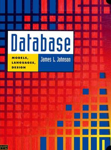 Database: Models, Languages, Design (Hardback)