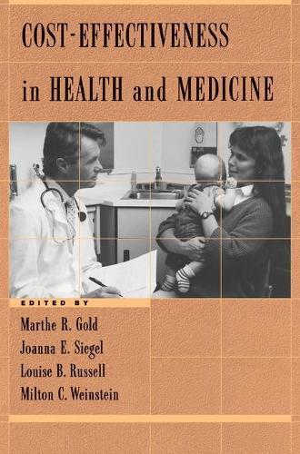 Cost-Effectiveness in Health and Medicine (Hardback)