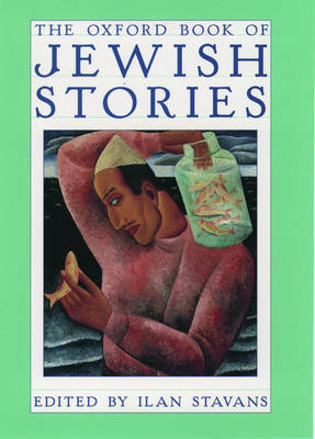 The Oxford Book of Jewish Stories (Hardback)