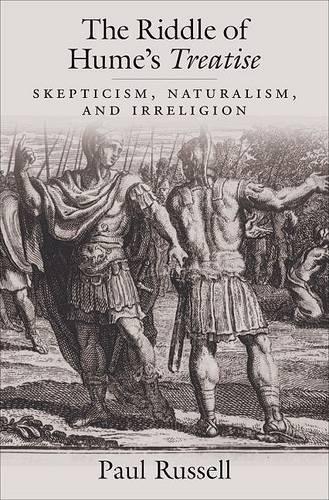 The Riddle of Hume's Treatise: Skepticism, Naturalism, and Irreligion (Hardback)
