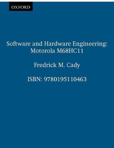 Software and Hardware Engineering: Motorola M68HC11 (Paperback)