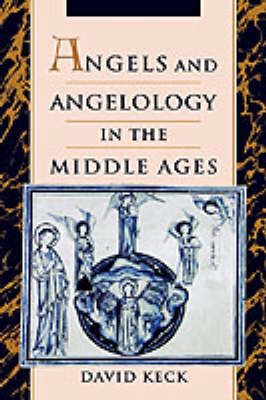 Angels and Angelology in the Middle Ages (Hardback)