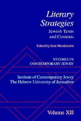 Studies in Contemporary Jewry: XII: Literary Strategies: Jewish Texts and Contexts - Studies in Contemporary Jewry (Hardback)